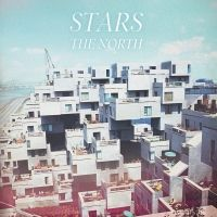 Stars – The North. Really only the first track, though. The rest is kind of boring.