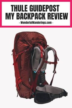 Looking for a new backpack? I tried the Thule Guidepost and wrote all about it. Click to read my honest review! Suitcase Packing, Travel Packing, Travel Backpack, Travel Tips, Packing List For Vacation, Packing Tips, Best Travel Gifts, Big Backpacks