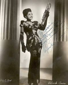 Valaida Snow (1903-1956) Black female trumpeter, leader of all girl band. While touring in Europe captured by the Nazis and detained in concentration camp for two years.