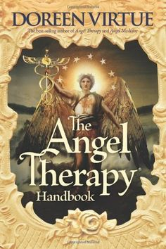 The Angel Therapy Handbook by Doreen Virtue, http://www.amazon.com/dp/1401918360/ref=cm_sw_r_pi_dp_9Ieyrb069QM6H