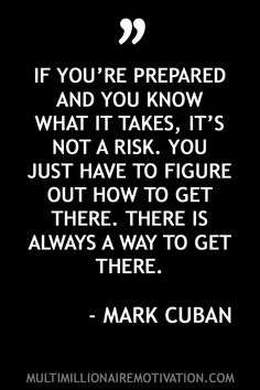 Mark Cuban - 32 Powerful Quotes On Success. Mark Cuban Quotes motivation. Mark Cuban Quotes successful people. entrepreneur quotes. business quotes. success quotes. greatness quotes. motivational quotes. personal development quotes. inspirational quotes.