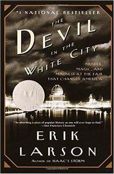 The Devil in the White City by Erik Larson via @AOL_Lifestyle Read more: https://www.aol.com/article/shop/2017/04/18/50-books-to-read-in-a-lifetime/22044940/?a_dgi=aolshare_pinterest#fullscreen