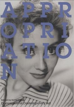 Appropriation (Documents of Contemporary Art): Amazon.co.uk: David Evans: 9780262550703: Books