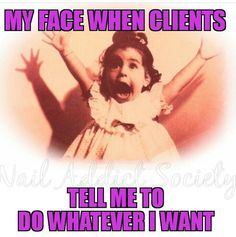 THAT FACE! Funny nail technician memes | nail tech humor | sayings | quotes