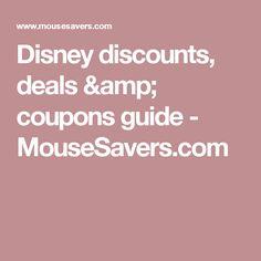 Disney discounts, deals & coupons guide - MouseSavers.com
