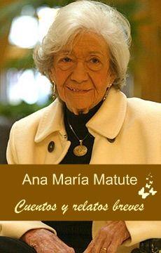 Ana Maria Matute..