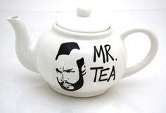Mr. Tea teapot.  Very funny!