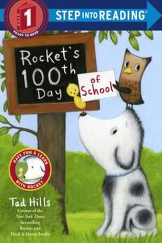 Rocket's 100th Day of School | Book | Hills, Tad | Rocket the dog is excited about the 100th day of school and enlists the help of his friends to collect one hundred special things to bring to class, from heart-shaped stones found with Mr. Barker to feathers Owl provides, but will he find enough items in time?