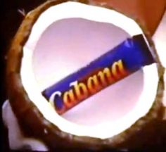 Cabana Chocolate Bar - I miss these. Loved the advert for it. Sheli