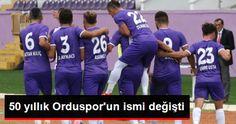"""50 Yıllık Orduspor'un İsmi, """"Yeni Orduspor Kulübü"""" Oldu"""