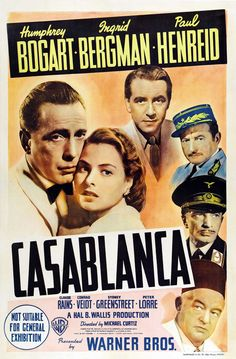 Casablanca (Released Jan 23, 1943 • PG )  Here's looking at you kid!  Bergman and Bogart are absolutely amazing in this romantic film noir!