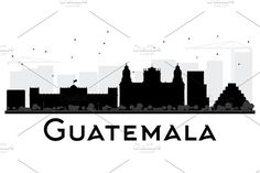Guatemala City skyline black and white silhouette. Simple flat concept for tourism presentation, banner, placard or web site. Skyline Tattoo, Skyline Art, Batman Logo Tattoo, Travel Room Decor, Guatemala City, Black And White City, Skyline Silhouette, Tattos, Sleeve Tattoos
