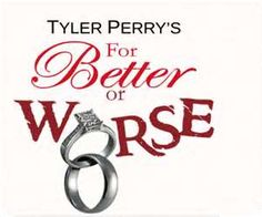 Tyler Perry's For Better Or For Worse (Season 1)