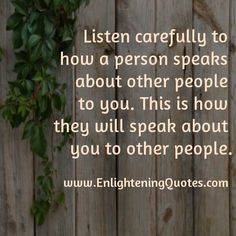 Only if they lie. If they lie about being treated badly by someone then they will speak badly about you no matter how kind you were to them. However, if they are truthful then they will speak of you how you are toward them.