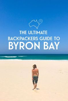 How to Travel in Australia on a Budget The Ultimate Backpackers Guide To Byron Bay covers everything you need plan your perfect stay - from hostels to activities and places to party! Including costs, transport options and more… Brisbane, Perth, Melbourne, Australia Travel Guide, Moving To Australia, Roadtrip Australia, Auckland, Coast Australia, Australia Visa