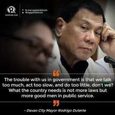 quotable quotes from davao city mayor rody duterte Filipino Funny, President Of The Philippines, President Quotes, Philippine Holidays, Rodrigo Duterte, Talk Too Much, Current President, Davao, Great Leaders