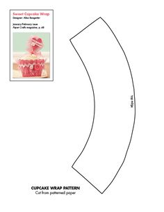 Cupcake wrap base pattern, oh the embellishing possibilities
