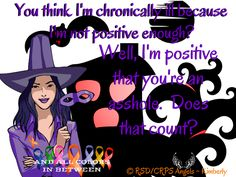 #snarky #patienthumor #rsd #crps #rsdawareness #crpsawareness #angels #kimberly #theangelsproject #pain #illness #chronic #fibro #chronicpain #chronicillness #invisibleillness #awareness #awarenessmatters #spoonie #spoonielife #fibro #awarenessposter #youmatter #burningforacure