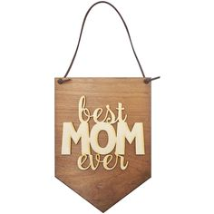 BEST MOM EVER Hanging Decorative Wooden Sign Wall Decor--Perfect Mother Day Gifts!!! gifts for a mom, gifts mom, gift mom, mom gifts, gift for mom, gifts for mom, mother day gifts, gifts for moms, #1 Mom, mothers day gifts, happy mother day, wood sign, mothers day, mothers day presents, mothers day gift ideas, mothers day gifts from daughter, mom sign, mothers day ideas