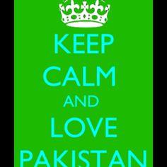 Pakistan zindabad <3 Pakistan Zindabad, Keep Calm And Love, Amazing