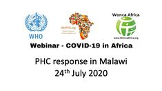 Webinar: COVID-19 in Africa – Malawi, 24th July (3pm) | ProfMoosa Breaking Bad News, Rural Health, Primary Care, Psychiatry, No Response, Psychology, Health Care, Africa, Knowledge