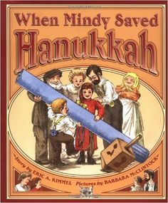 When Mindy Saved Hanukkah: Eric Kimmel, Barbara McClintock: 9780590371360: Amazon.com: Books