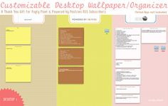 Freebie: Customizable Desktop Wallpaper - this is such a great idea, except for some reason my PC at work keeps rearranging my icons at a whim...