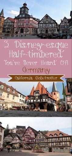 3 Disney-esque Half-timbered Towns You've Never Heard Of! - Heppenheim, Michelstadt & Miltenberg, Germany - California Globetrotter