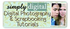 Digital Photography and Scrapbooking Tutorials