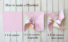 How to make a Pinwheel  {ribbonsandglue.com}