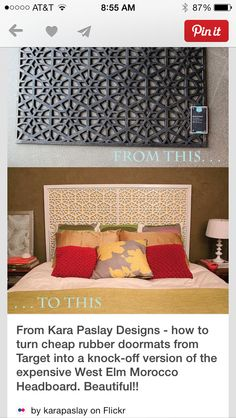 DIY West Elm Morocco Headboard (From Doormat). I Have Wanted This Headboard  For YEARS.