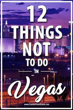 We arrived in Las Vegas so full of excitement and hope but the problem was, we had no clue what to do and NOT to do in Las Vegas. To make sure YOU don't make the same mistakes we did; here are our 12 things not to do in Vegas. Ways To Travel, Best Places To Travel, Travel Tips, Travel Destinations, Holiday Destinations, Nevada, Mandalay, Grand Canyon, Las Vegas Vacation