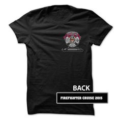 Firefighter Cruise T Shirts, Hoodies. Check price ==► https://www.sunfrog.com/LifeStyle/Firefighter-Cruise-2015.html?41382