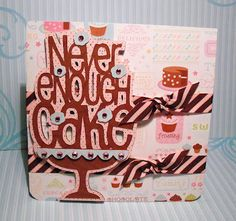 """Cricut Cartridge - Once Upon a Princess -    card is 6x6""""and the papers are from DCWV Sweet Stack.  My cake is cut at 5 1/2"""" and I cut 2 shadows one in brown and one in pink/brown polka dots plus the base words layer in brown and layers in blue.  pop dot the two shadow layers and pop dot again on to the card for a bit of dimension. I added two rows of pink/brown ribbon behind the cake and finally lots of pink gems  to finish off."""
