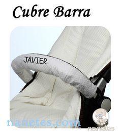 La cubrebarra personalizada para su silla de paseo, en nanetes.com