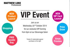 WE'RE HOLDING A VIP EVENT THIS MONTH! Join us 6.30pm-9pm on Wed 22nd Oct at our Stevenage Flagship Salon