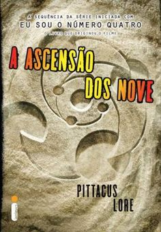 A Ascensão Dos Nove (The Rise of Nine) – Pittacus Lore  – #Resenha | Biblioteca Desajeitada