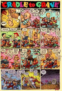 Robert Crumb- Cradle to Grave Robert Crumb, Fritz The Cat, Alternative Comics, Robert Williams, Chef D Oeuvre, Hippie Art, Classic Comics, Comic Books Art, Book Art