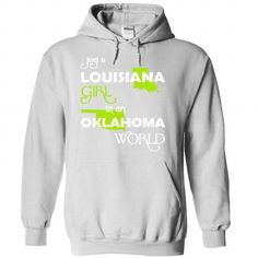 (LAXanhChuoi001) Just A Louisana Girl In A Oklahoma Wor - #gift box #sister gift. CHECK PRICE => https://www.sunfrog.com/Valentines/-28LAXanhChuoi001-29-Just-A-Louisana-Girl-In-A-Oklahoma-World-White-67948991-Hoodie.html?68278