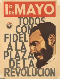 May Day. All those with Fidel at the Revolution Plaza - 1965 | 18 Cuban Propaganda Posters From The '60s And '70s
