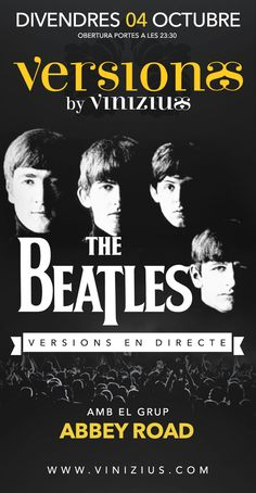 Divendres, tribut a #TheBeatles amb #AbbeyRoad!! #Concert #música #rock #VersionsbyVinizius #Mataró #Maresme