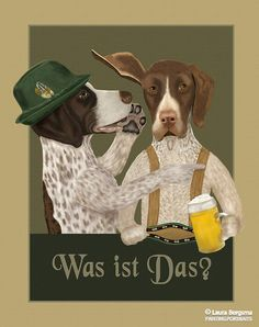 """""""German Pointer"""" artwork - After a long and cold day of hunting, Hans and Blitz share some brew to warm up at a local pub. What could they be seeing across the bar? At this point in the evening, they aren't even sure."""
