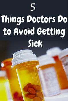 Ever wonder how your doctor keeps from getting sick?