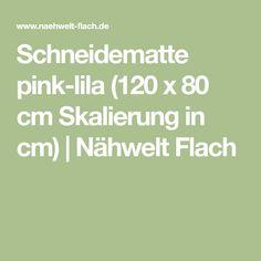 Schneidematte pink-lila (120 x 80 cm Skalierung in cm)   Nähwelt Flach