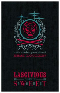 Who Makes Your Heart Beat Louder? - Lascivious Poster designed by Jenny Zemanek