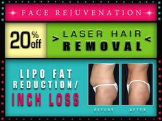 Laser Hair Removal- get rid of unwanted hair! I-Lipo- say no to stubborn fat areas!