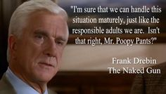 The naked gun quotes