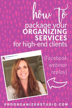 "Learn the basics of packaging your services together as ""all-inclusive"" rather than by the hour to make more sales in your organizing business."