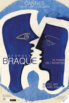 Georges Braque, the magic of printmaking: an exhibition in Cannes: While the Grand Palais is Georges Braque, Cannes, Picasso And Braque, La Malmaison, Art Picasso, Art Exhibition Posters, Culture Art, Print Layout, Blue Canvas