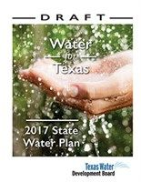 TWDB taking public comments on Draft 2017 State Water Plan